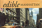 The Premiere Issue of 'Edible Manhattan,' Page by Page