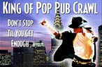And Now This: The 'King of Pop Pub Crawl'