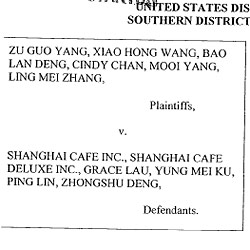 Former Cooks and Waiters Serve Lawsuit to Shanghai Caf&#233;
