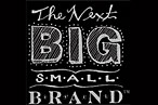 Next Big Small Brand Picks a Winner