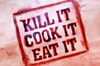 Watch a Preview for the Delightfully Named New Show Kill It, Cook It, Eat It