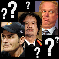 It's Time to Play 'Sheen, Beck, or Qaddafi?'