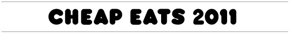 Eat Cheap 2011